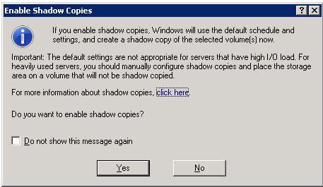 Enable SBS Shadow Copies